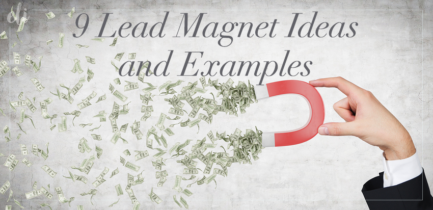 9 Lead Magnet Ideas and Examples